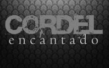 Cordel Encantado Estreia Abril – Nova Novela das 6 da Globo