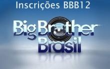 Inscrições Big Brother Brasil 12: Informações, Data, Site, BBB12, Veja