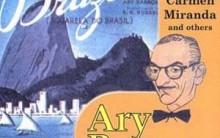 História do Samba Aquarela do Brasil de Ary Barroso e Partitura – Veja
