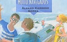 Por mares há muito navegados: Resenha do Livro de Álvaro Cardoso Gomes