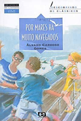 por mares ha muito navegados Por mares há muito navegados: Resenha do Livro de Álvaro Cardoso Gomes
