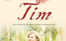 """Resenha do livro """"Tim"""" de Colleen McCullough: Lindo Romance Tim e Mary"""