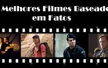 Filmes baseados em Fatos: Histórias reais no Cinema, Terror e Drama