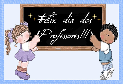 Frases Para Professor Dia Do Professor Cartão Mensagem E Homenagem