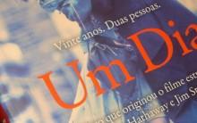 Livro Um Dia de David Nicholls: Sinopse, Foto, Trecho do Livro