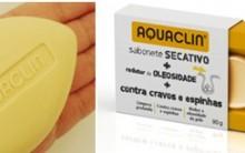 Sabonete Anti-Acne Aquaclin – Como Usar, Onde Comprar, Preços e Dicas