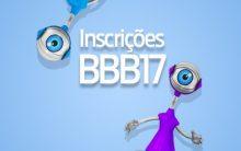 BBB17 – Site para Inscrição Big Brother Brasil 17